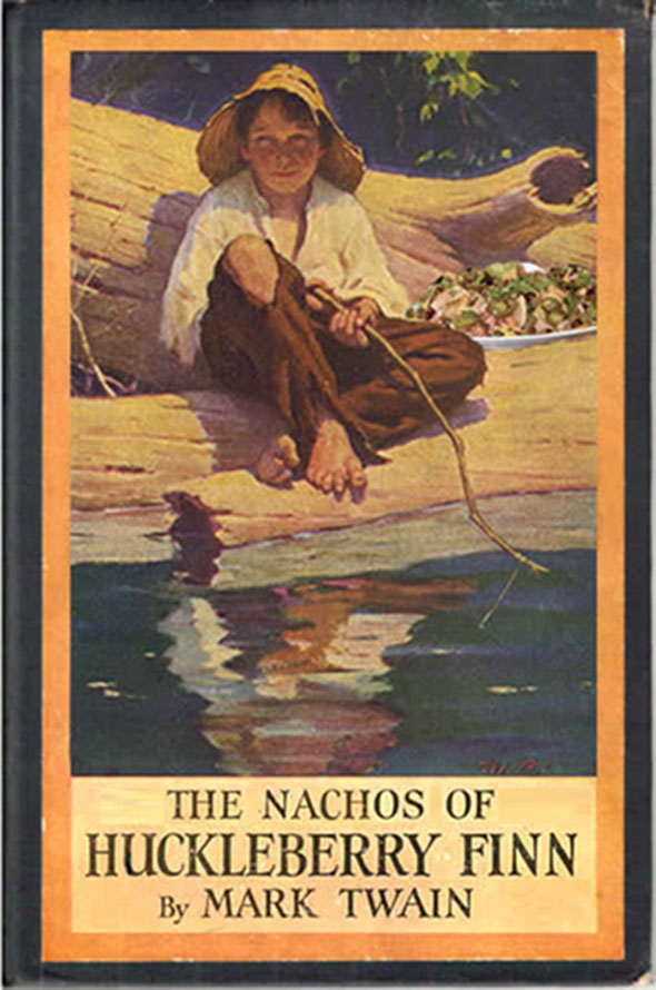 The-Nachos-of-Huckelberry-Finn